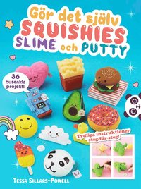 bokomslag Gör det själv squishies, slime och putty