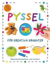 bokomslag Pyssel för kreativa krabater