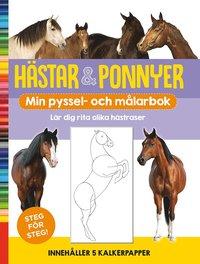 bokomslag Hästar & ponnyer : min pyssel- och målarbok