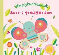 bokomslag Min mjuka prasselbok: surr i trädgården