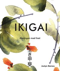 bokomslag Ikigai : meningen med livet