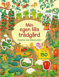 bokomslag Min egen lilla trädgård : pysselbok med klistermärken