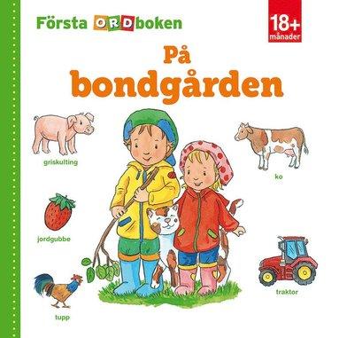 bokomslag Första ordboken: på bondgården