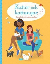 bokomslag Katter och kattungar: pysselbok med klistermärken