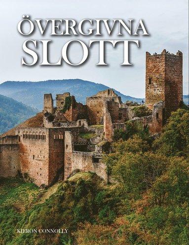 bokomslag Övergivna slott