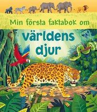 bokomslag Min första faktabok om världens djur