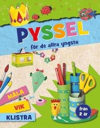 bokomslag Pyssel för de allra yngsta : vika, klistra, måla