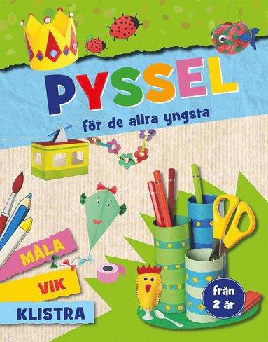 bokomslag Pyssel för de allra yngsta