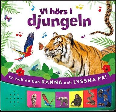 bokomslag Vi hörs i djungeln