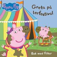 bokomslag Greta Gris: Greta på lerfestival
