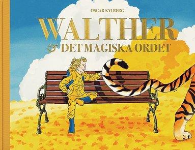 bokomslag Walther och det magiska ordet