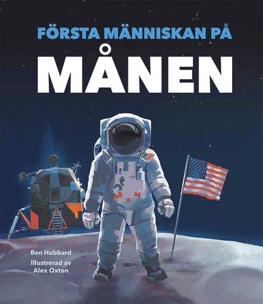 bokomslag Första människan på månen