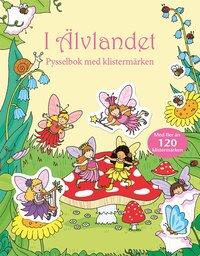 bokomslag I Älvlandet: pysselbok med klistermärken