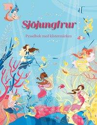 bokomslag Sjöjungfrur: pysselbok med klistermärken
