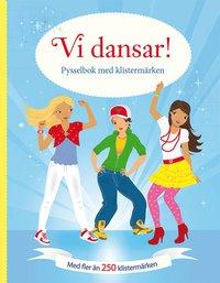 bokomslag Vi dansar! Pysselbok med klistermärken