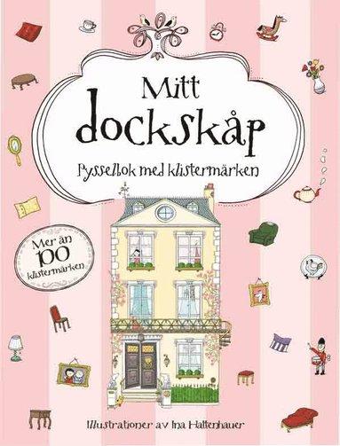 bokomslag Mitt dockskåp: pysselbok med klistermärken