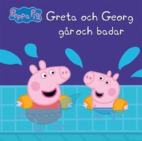 bokomslag Greta och Georg går och badar