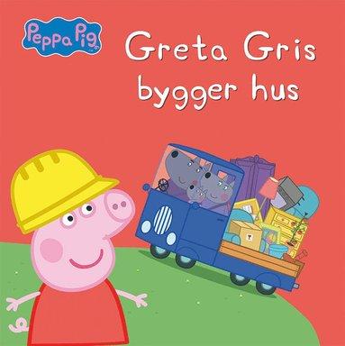 bokomslag Greta Gris bygger hus