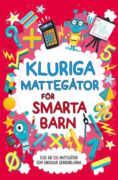 bokomslag Kluriga mattegåtor för smarta barn