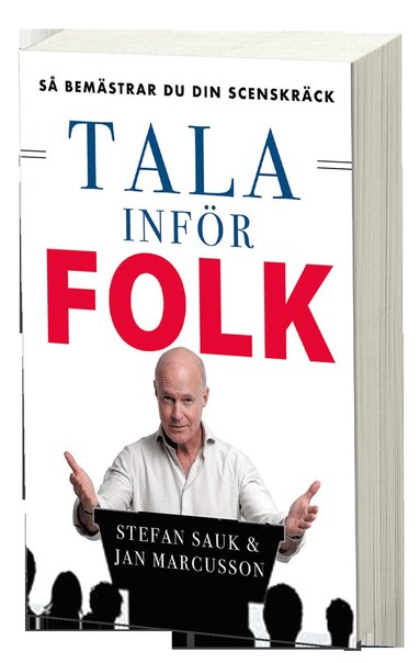 bokomslag Tala inför folk : så bemästrar du din scenskräck