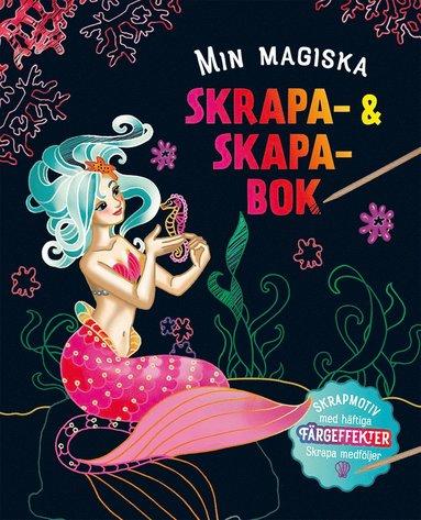 bokomslag Min magiska skrapa- och skapabok