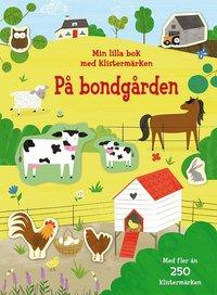 bokomslag På bondgården: min lilla bok med klistermärken