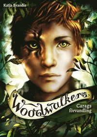 bokomslag Carags förvandling - Woodwalkers