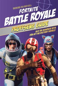 bokomslag Fortnite Battle Royale: proffsens guide