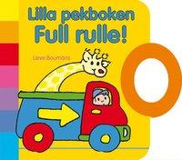 bokomslag Lilla pekboken: Full rulle!