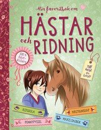 bokomslag Min favoritbok om hästar och ridning