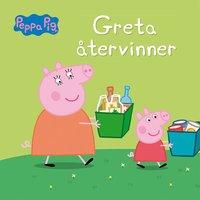 bokomslag Greta Gris: Greta återvinner