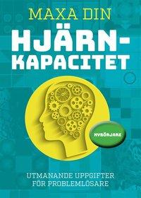 bokomslag Maxa din hjärnkapacitet: nybörjare