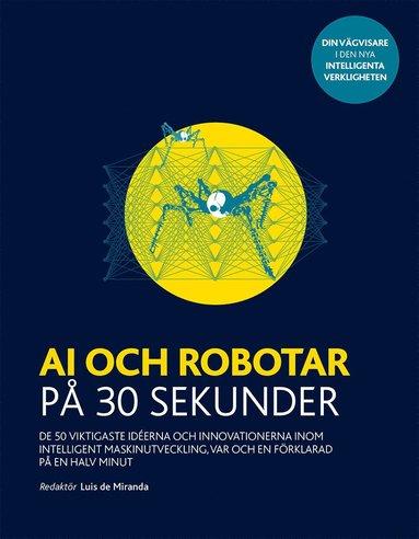 bokomslag AI och robotar på 30 sekunder