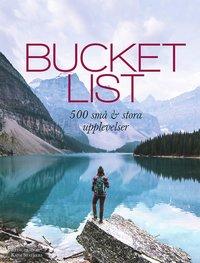 bokomslag Bucket list : 500 små och stora upplevelser
