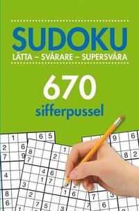 bokomslag Sudoku : lätta - svårare - supersvåra - 670 sifferpussel. Vol. 2