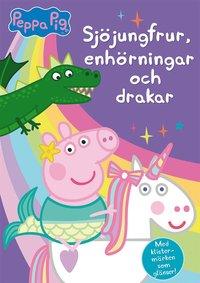 bokomslag Sjöjungfrur, enhörningar och drakar