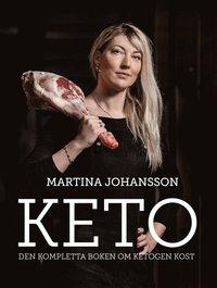 bokomslag Keto: den kompletta boken om ketogen kost