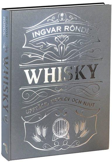 bokomslag Whisky : upptäck, upplev och njut