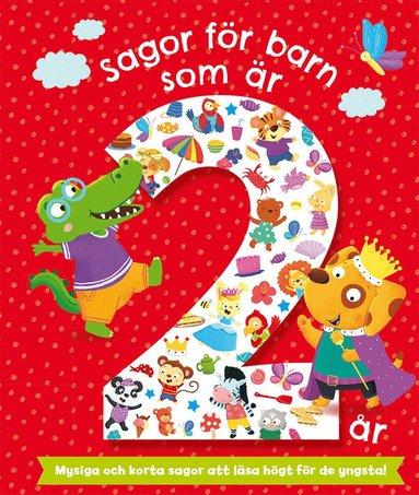 bokomslag Sagor för barn som är 2 år
