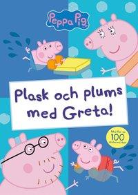 bokomslag Plask och plums med Greta