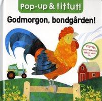 bokomslag Pop-up & tittut: Godmorgon, bondgården!