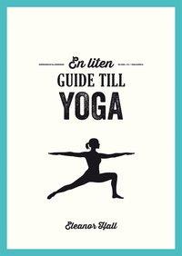 bokomslag En liten guide till yoga