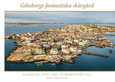 bokomslag Göteborgs fantastiska skärgård