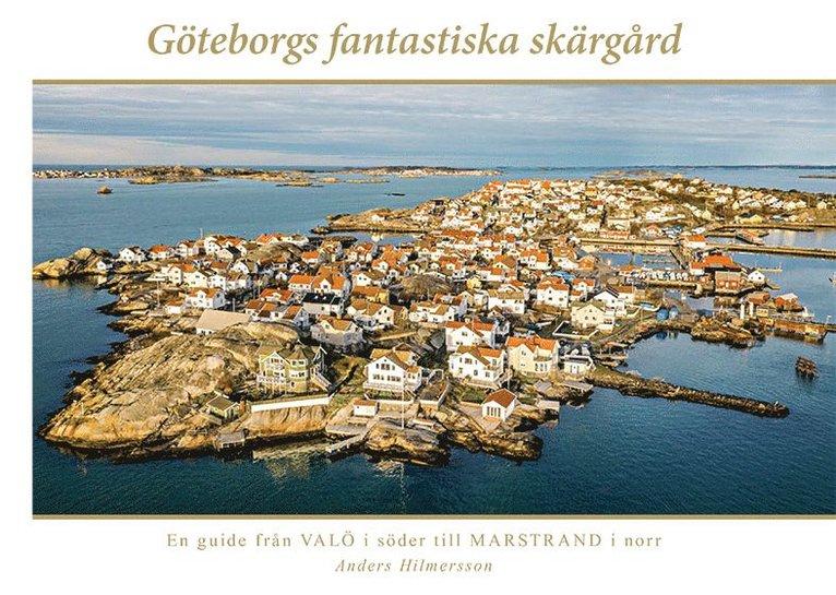 Göteborgs fantastiska skärgård 1