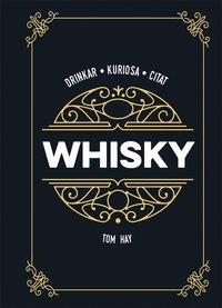 bokomslag Whisky : drinkar kuriosa citat