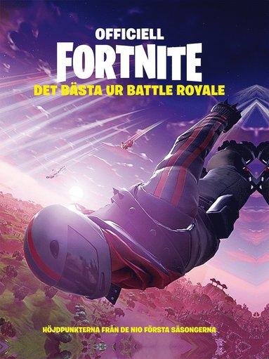 bokomslag Officiell Fortnite : det bästa ur Battle Royale