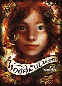 bokomslag Hollys hemlighet - Woodwalkers