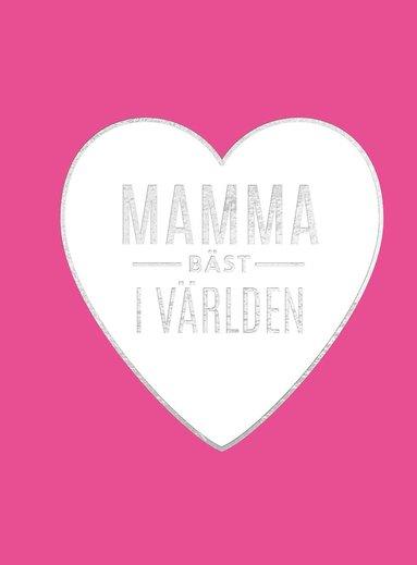 bokomslag Mamma bäst i världen