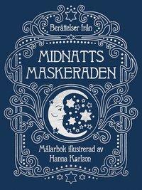 bokomslag Berättelser från midnattsmaskeraden
