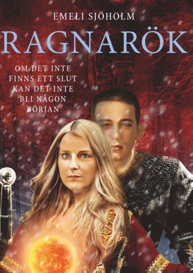 bokomslag Ragnarök : Om det inte finns ett slut kan det inte bli någon början